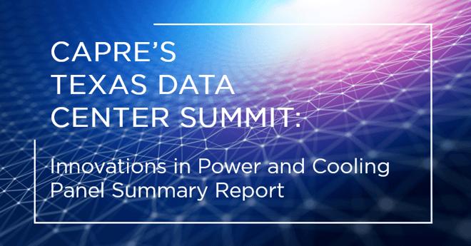 CAPRE Data Center Summit Panel Summary Report
