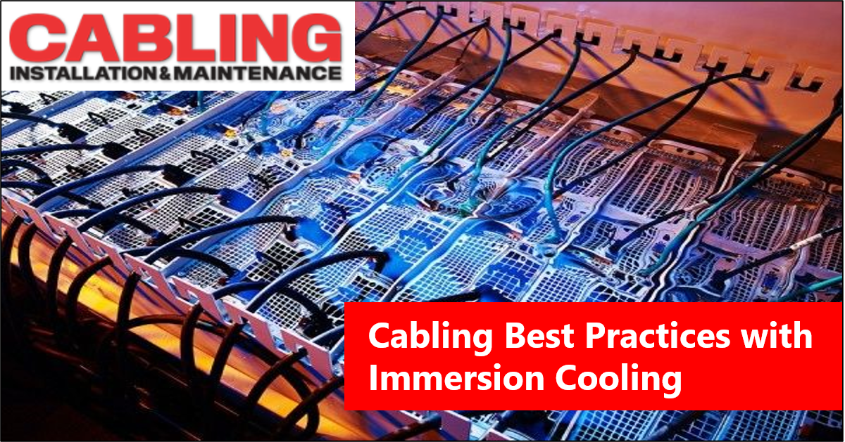 GRC Cabling Best Practices with Immersion Cooling Social 20200717-1