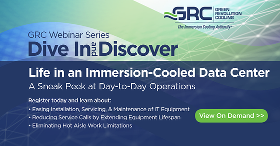 GRC Webinar Life in an Immersion Cooled Data Center Post Event 20200724