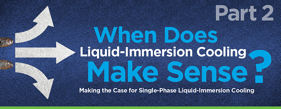 GRC When Immersion Cooling Makes Sense Blog Part 2 Header