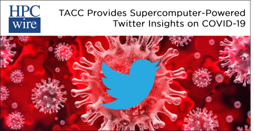 HPC Wire TACC Twitter Industry Article