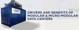 Drivers and Benefits of Micro-Modular Data Centers